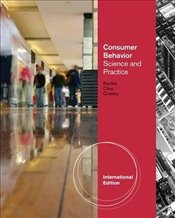 Consumer Behavior: Science and Practice, International Edition - Cronley, Maria
