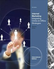 Internet Marketing: Integrating Online and Offline Strategies, International Edition - Roberts, Mary
