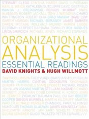 Organizational Analysis: Essential Readings - Knights, David