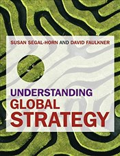 Understanding Global Strategy - Faulkner, David