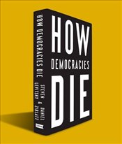 How Democracies Die - Levitsky, Steven