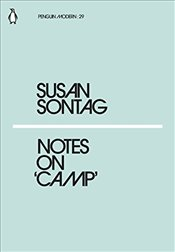 Notes on Camp : Penguin Modern Classics No.29 - Sontag, Susan