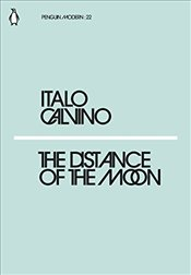 Distance of the Moon : Penguin Modern Classics No.22 - Calvino, Italo