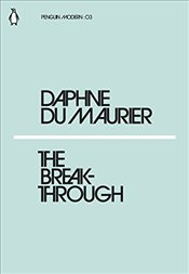 Breakthrough : Penguin Modern Classics No.3 - Du Maurier, Daphne