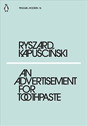 Advertisement for Toothpaste : Penguin Modern Classics No.16 - Kapuscinski, Ryszard