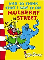 And To Think That I Saw It On Mulberry Street: Green Back Book (Dr. Seuss - Green Back Book) - Seuss, Dr.