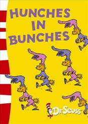 Hunches in Bunches (Dr Seuss) - Seuss, Dr.