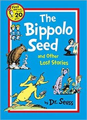 Bippolo Seed and Other Lost Stories [Paperback] by Dr. Seuss ( Author ) - Dr. Seuss