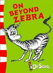 On Beyond Zebra: Yellow Back Book (Dr. Seuss - Yellow Back Book) - Seuss, Dr.