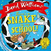There's a Snake in My School! - Walliams, David