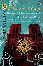 Winds Twelve Quarters and The Compass Rose - Le Guin, Ursula K.