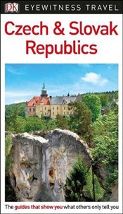Czech and Slovak Republics : DK Eyewitness Travel Guide  -