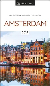 Amsterdam : DK Eyewitness Travel Guide 2019 -