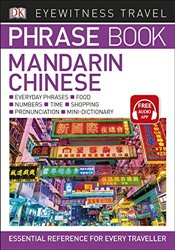 Eyewitness Travel Phrase Book Mandarin Chinese : Essential Reference for Every Traveller   -