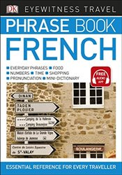 Eyewitness Travel Phrase Book French: Essential Reference for Every Traveller   -
