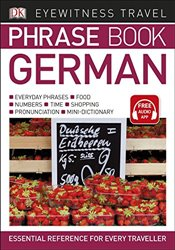 Eyewitness Travel Phrase Book German : Essential Reference for Every Traveller  -