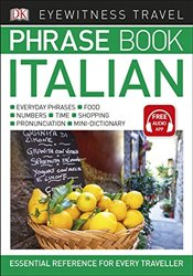 Eyewitness Travel Phrase Book Italian : Essential Reference for Every Traveller   -