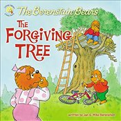 Berenstain Bears and the Forgiving Tree - Berenstain, Jan