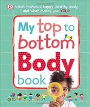 My Top to Bottom Body Book  -