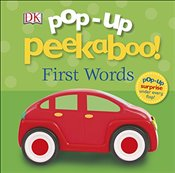 Pop Up Peekaboo! First Words -