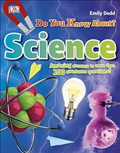 Do You Know About Science? -