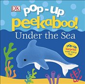 Pop Up Peekaboo! Under The Sea -