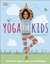 Yoga For Kids - Hoffman, Susannah