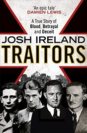 Traitors : A True Story of Blood, Betrayal and Deceit - Ireland, Josh