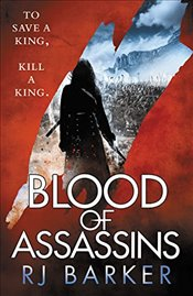 Blood of Assassins   - Barker, RJ