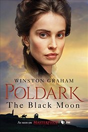 Black Moon : A Novel of Cornwall, 1794-1795 - Graham, Winston