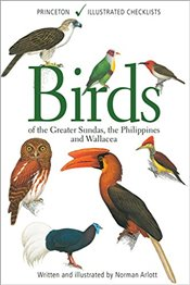 Birds of the Greater Sundas, the Philippines, and Wallacea  - Arlott, Norman