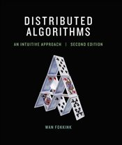 Distributed Algorithms : An Intuitive Approach - Fokkink, Wan