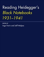Reading Heideggers Black Notebooks 1931–1941   -
