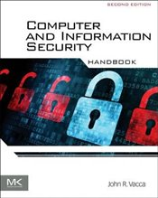 Computer and Information Security Handbook - Vacca, John R.