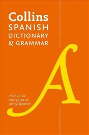 Collins Spanish Dictionary and Grammar : 120,000 Translations Plus Grammar Tips - Dictionaries, Collins
