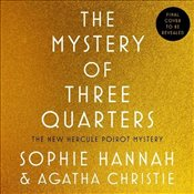 Mystery of Three Quarters - Hannah, Sophie