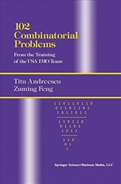 102 Combinatorial Problems: From the Training of the USA IMO Team - Andreescu, Titu