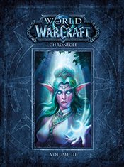 World of Warcraft Chronicle : Volume 3 - Entertainment, Blizzard