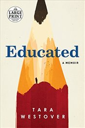 Educated: A Memoir (Random House Large Print) - Westover, Tara