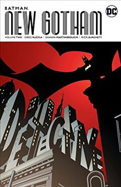 Batman: New Gotham Vol. 2 - Rucka, Greg