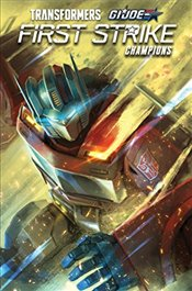Transformers/G.I. JOE: First Strike-Champions (Revolution) - Scott, Mairghread