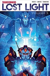 Transformers: Lost Light Volume 2 - Roberts, James