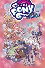 My Little Pony: Legends of Magic, Vol. 2 - Whitley, Jeremy