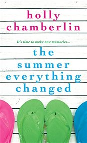 Summer Everything Changed - Chamberlin, Holly