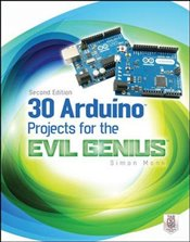 30 Arduino Projects for the Evil Genius 2e - Monk, Simon
