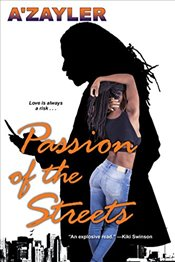 Passion of the Streets ; - Azayler,