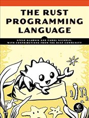 Rust Programming Language, The (Manga Guide) - Klabnik, Steve Klabnik