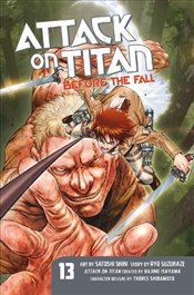 Attack on Titan: Before the Fall 13 ; - Isayama, Hajime
