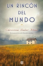 Un Rincon del Mundo / A Piece of the World - Kline, Christina Baker