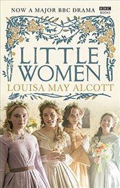 Little Women: Official BBC TV Tie-In - Alcott, Louisa May